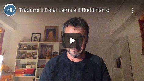 Tradurre il Dalai Lama e il Buddhismo,  con Fabrizio Pallotti