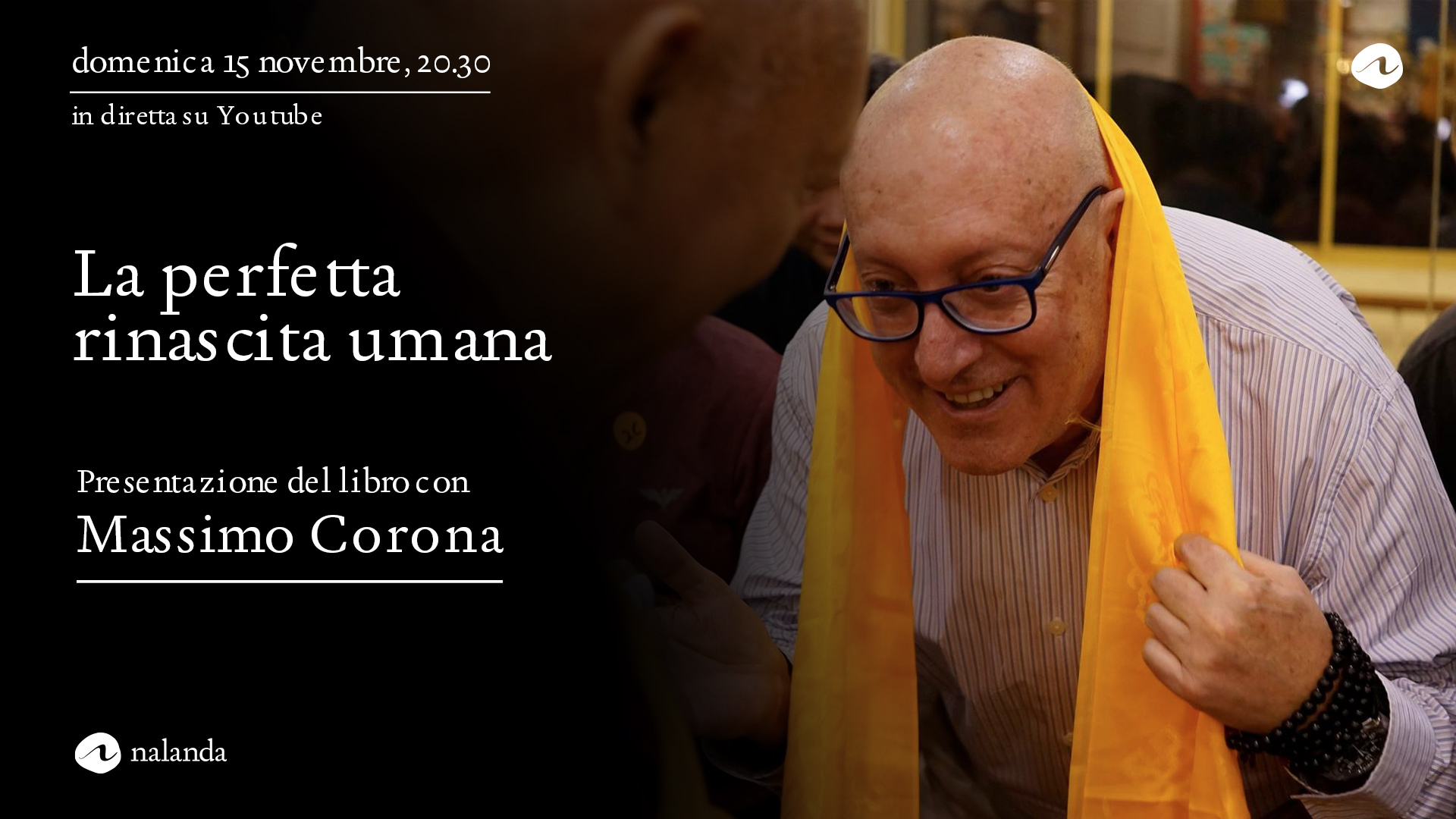 La perfetta rinascita umana, presentazione con Massimo Corona